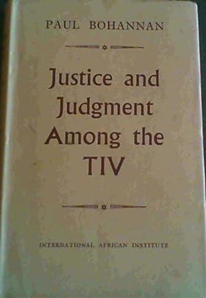 Justice & Judgment Among the TIV: Bohannan, Paul