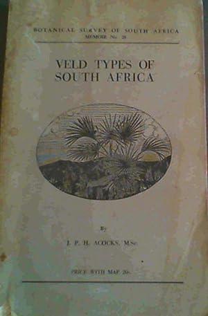 Veld Types Of South Africa; Botanical Survey: Acocks, J. P.