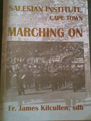 Salesian Institute Cape Town - Marching On: Kilcullen, Fr. James
