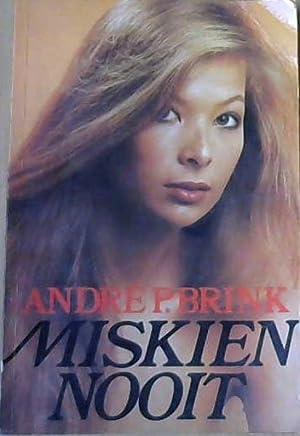 Miskien Nooit: Brink, Andre P.