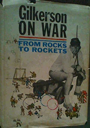 Gilkerson On War; From Rocks To Rockets