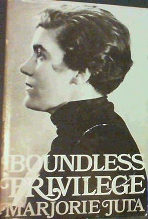 Boundless Privilege; An autobiography: Juta, Marjorie