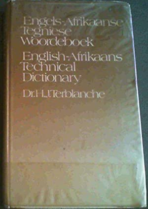Engels-Afrikaans Tegniese Woordeboek / English-Afrikaans Technical Dictionary
