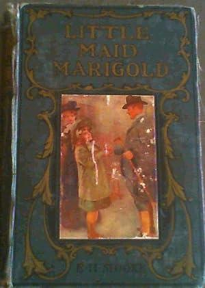 Little Maid Marigold: Stooke, E. H.