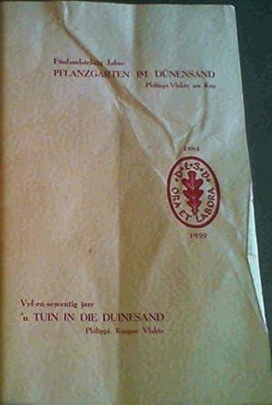 Funffundsiebzig Jahre Pflanzgarten im Dunensand Philippi-Vlakte am Kap / Vyf-en-sewentig jare ...