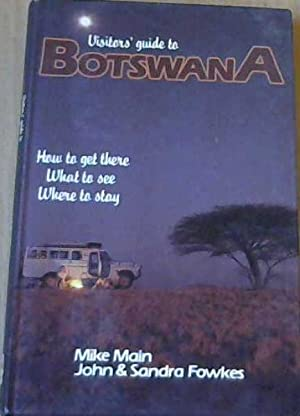Visitor's guide to Botswana: How to get there, What to see, Where to stay
