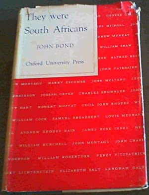 They Were South Africans: Bond, John