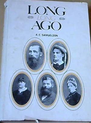 Long Long Ago: Samuelson, R. C.