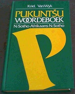 Pukuntsu: N. Sotho-Afrikaans/Afikaans-N. Sotho Woordeboek (Afrikaans Edition): Kriel, T.J.; van
