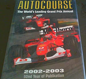 Autocourse 2002-2003: The World's Leading Grand Prix: Henry, Alan