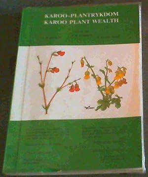 Karoo- Plantrykdom; Karoo Plant Wealth: Hobson, N. K.;