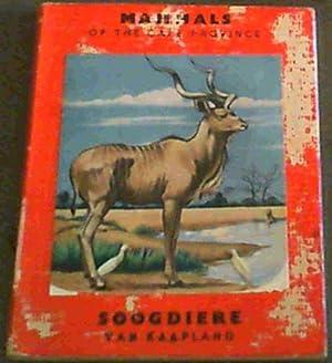 Mammals ofthe Cape Province / Soogdiere Van