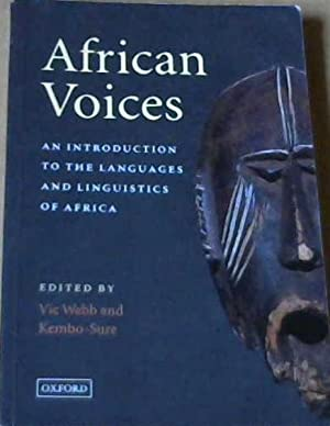 African Voices: An Introduction to the Languages: Webb, Vic &