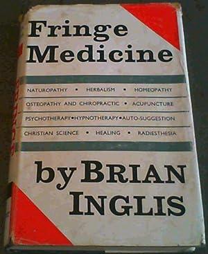 Fringe Medicine: Inglis, Brian