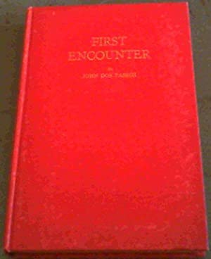 First Encounter: Dos Passos, John