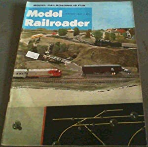 Model Railroader - January 1967 Volume 34, Number 1
