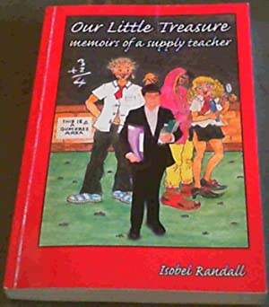 Our Little Treasure: Memoirs of a Supply Teacher