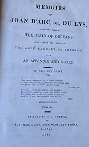 Memoirs of Joan D'Arc, or, Du Lys,: Du Fresnoy, Abbe