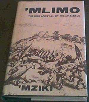 Mlimo : The Rise and Fall of: Mziki