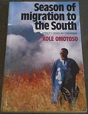 Season of migration to the south: Africa's: Omotoso, Kole