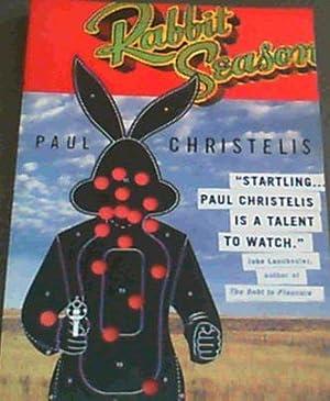 Rabbit Season: Christelis, Paul