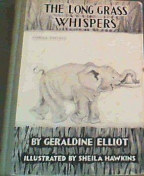 The Long Grass Whispers: Elliot, Geraldine