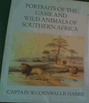 Portraits of the Game and Wild Animals: Harris, Cornwallis W