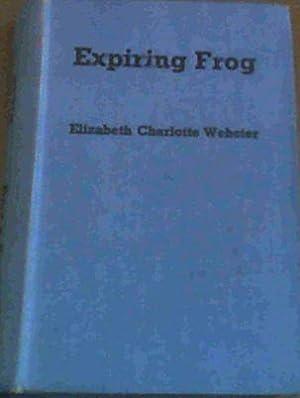 Expiring Frog: Webster, Elizabeth Charlotte