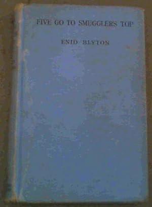 Five go to Smuggler's Top: Blyton, Enid