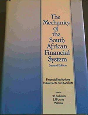 The Mechanics of the South African Financial: Falkena, H. B.;