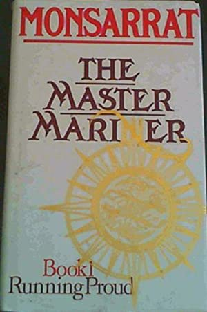 Master Mariner Book 1 Running Proud Running Proud Bk.1,Nicholas Monsarrat