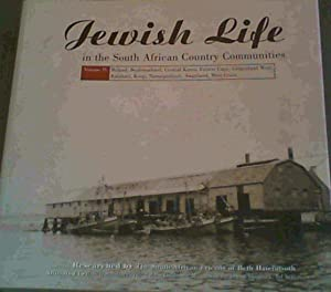 Jewish Life in the South African Country: Kollenberg, Adrienne; Norwich,