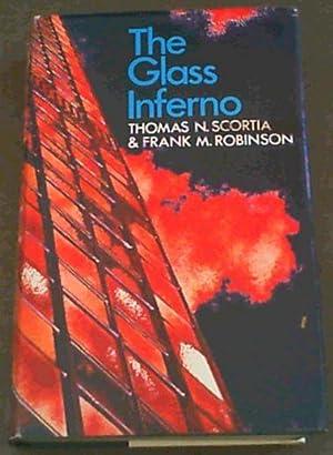 The Glass Inferno: Scortia, Thomas N.