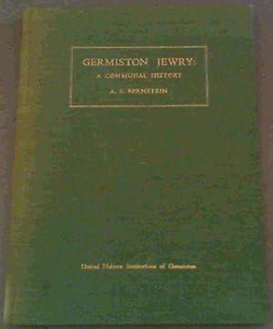 Germiston Jewry : a Communal History: Bernstein, Alfred Stanley