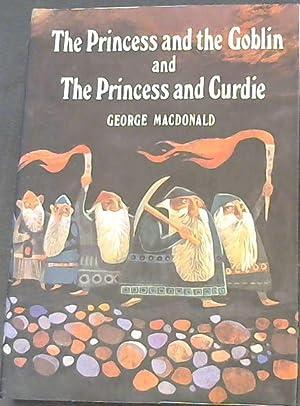 The Princess & the Goblin & The: Macdonald, George