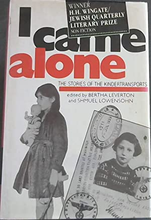 I Came Alone: The Stories of the: Leverton, Bertha [Editor];