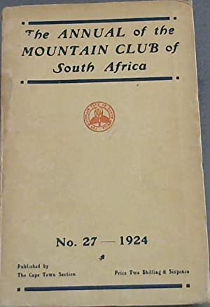 The Annual of the Mountain Club of South Africa: No. 27 - 1924