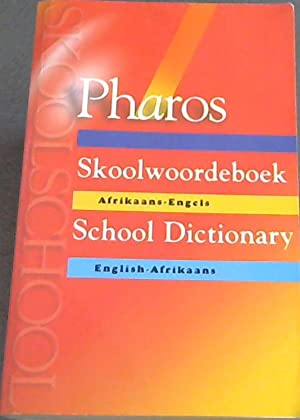Pharos Skoolwoordeboek (Afrikaans and English Edition): Kromhout, Jan [Editor]