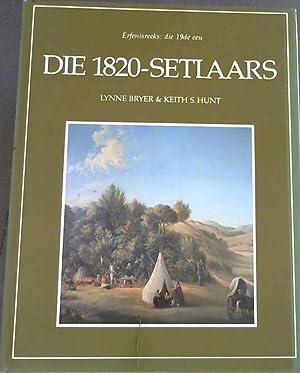 Die 1820- Setlaars: Bryer, Lynne &
