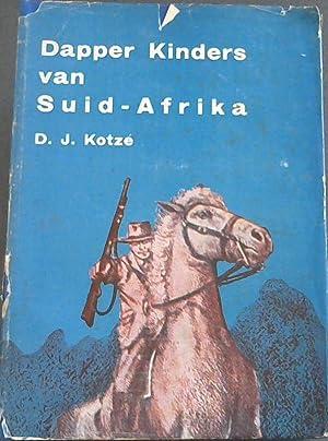 Dapper Kinders van Suid-Afrika: Kotze, D. J.