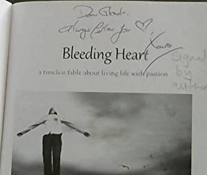 Bleeding Heart: A Timeless Fable About Living Life With Passion