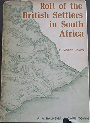 Roll of the British Settlers in South Africa : part 1 up to 1826