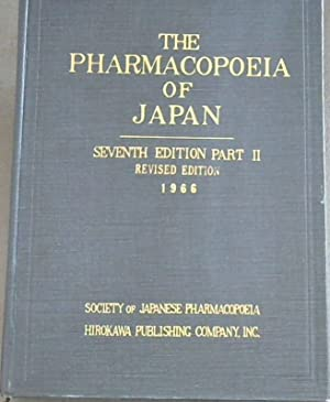 The Pharmacopoeia of Japan - Part II (Pharmacopoeia Japonica - Edition Septima - Volumen II)