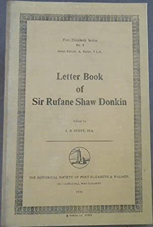 Letter Book of Sir Rufane Shaw DOnkin: Scott, J.B. (Ed.)