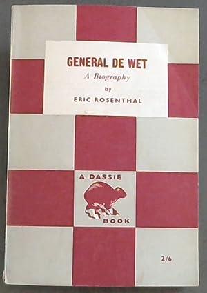 General De Wet ; A Biography (Dassie: Rosenthal, Eric