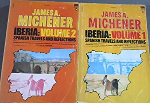 Iberia: Spanish Travels and Reflections - 2: Michener, James A