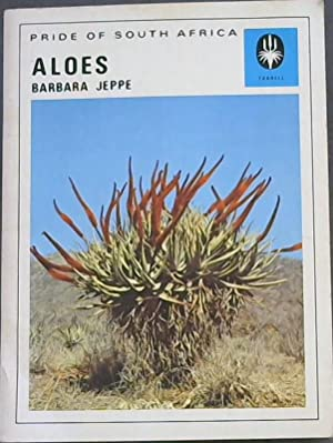 Aloes (Pride of South Africa Series: 11): Jeppe, Barbara