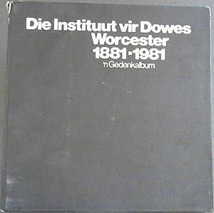 Die Instituut vir Dowes Worcester 1881 -