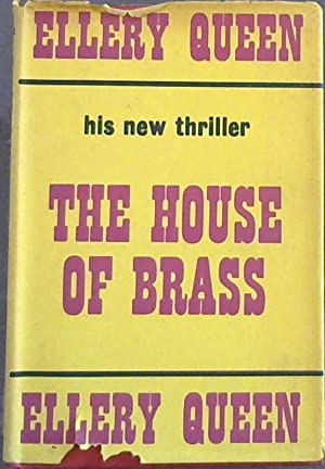 The House of Brass: Queen, Ellery