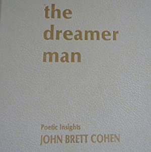 The Dreamer Man: Poetic Insights